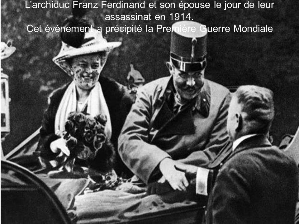 Cet événement a précipité la Première Guerre Mondiale