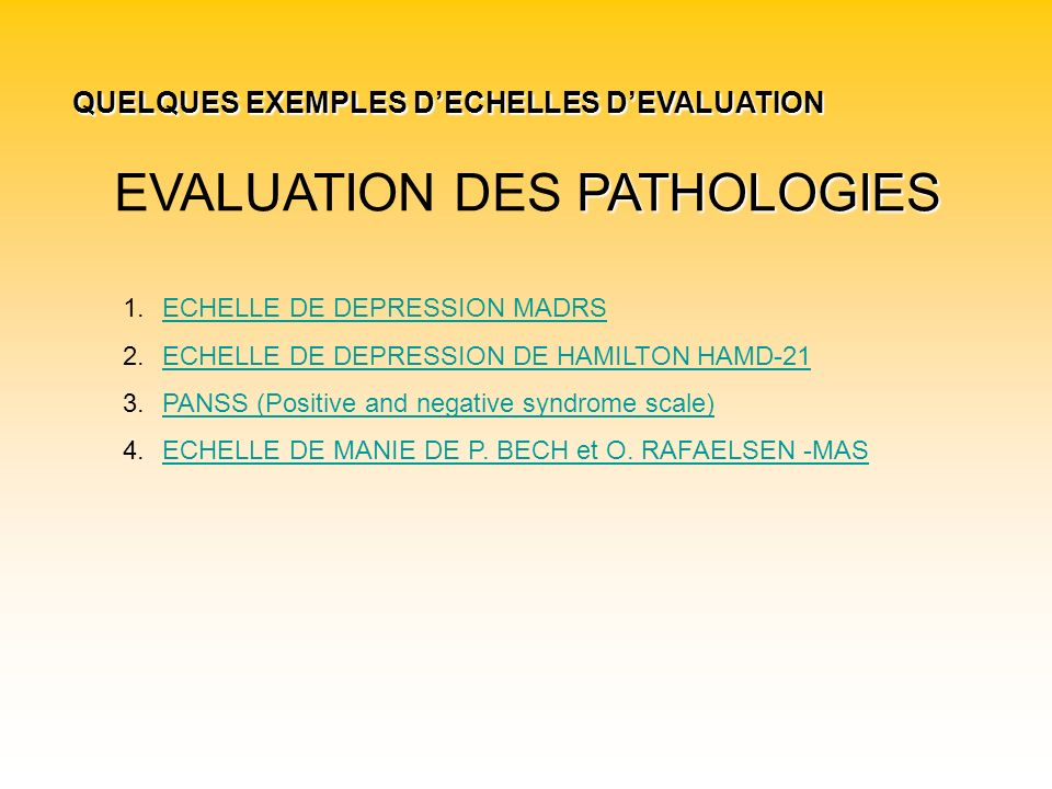 EVALUATION DES PATHOLOGIES