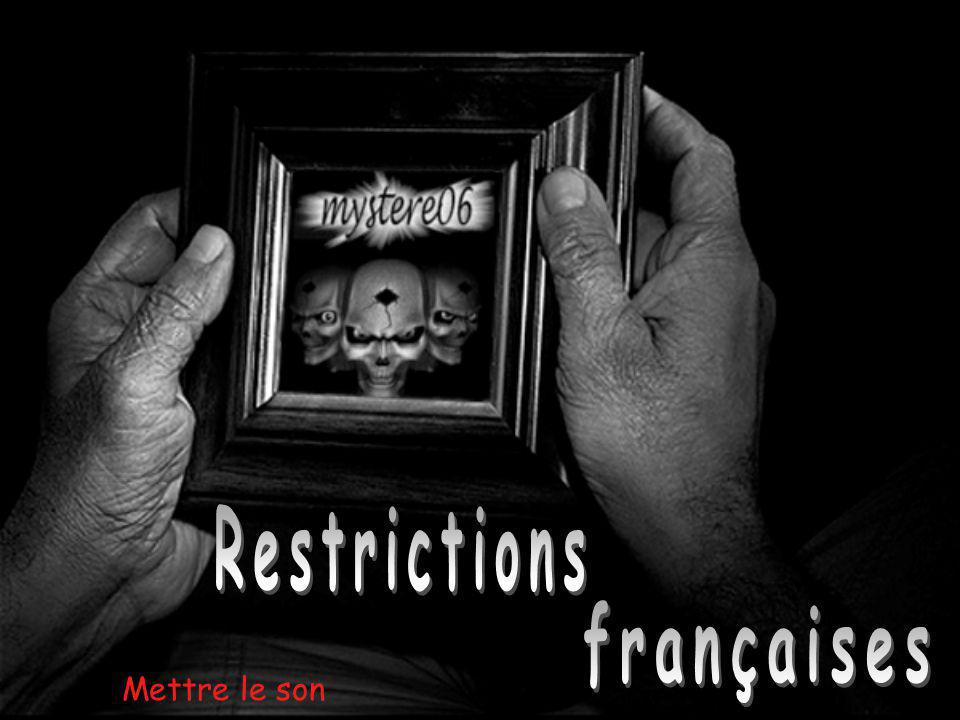 Restrictions françaises