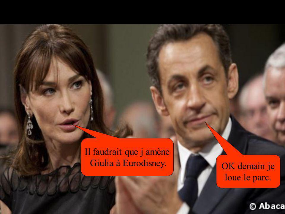 Il faudrait que j amène Giulia à Eurodisney. OK demain je loue le parc.