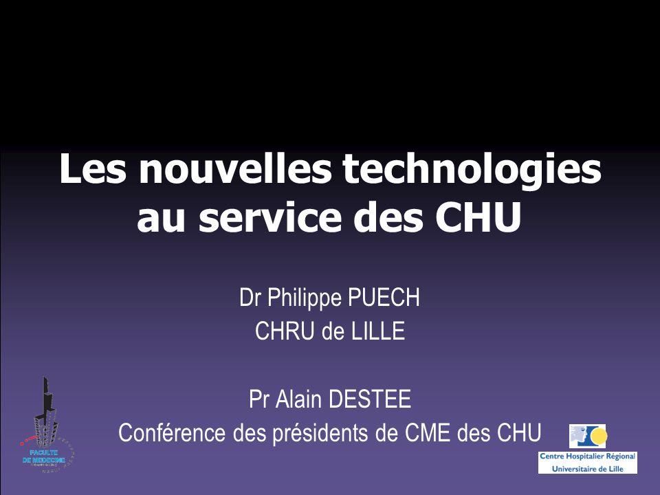 Les nouvelles technologies au service des CHU