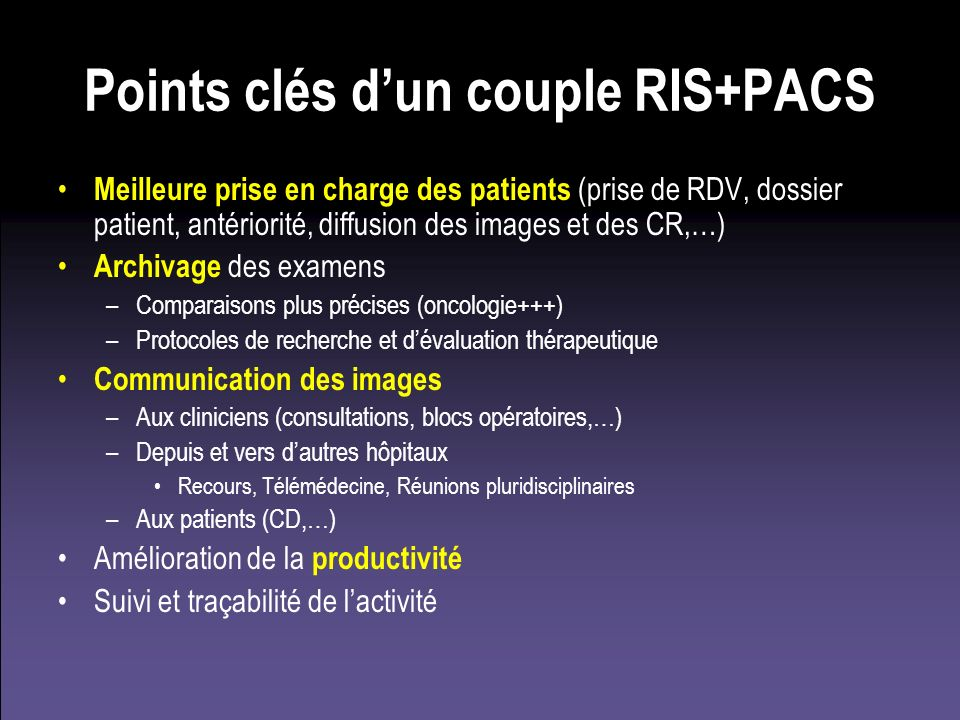 Points clés d'un couple RIS+PACS