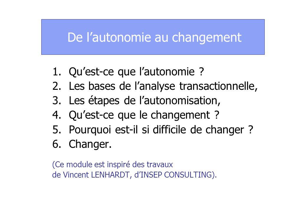 De l'autonomie au changement