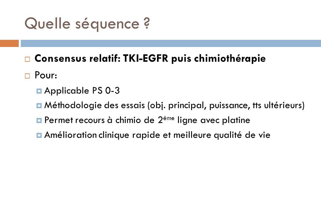 Quelle séquence Consensus relatif: TKI-EGFR puis chimiothérapie