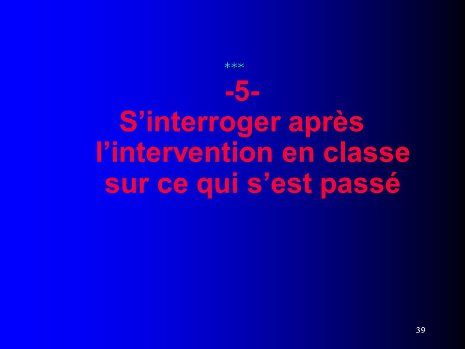 -5- S'interroger après. l'intervention en classe
