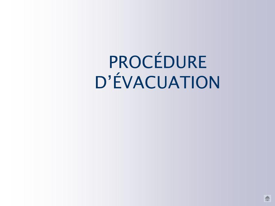 PROCÉDURE D'ÉVACUATION