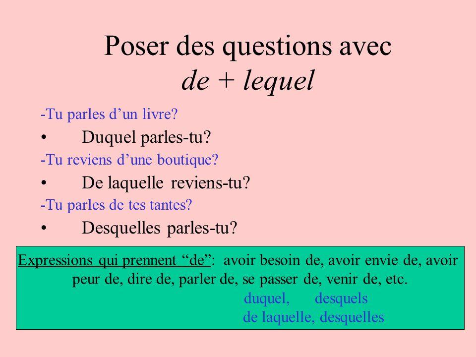 Poser des questions avec de + lequel