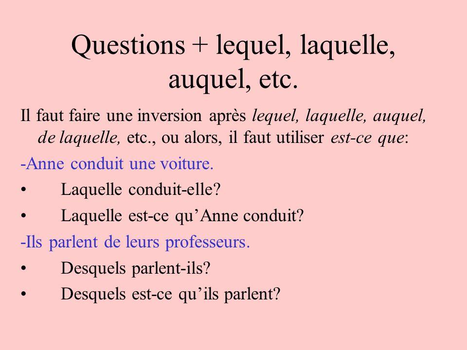 Questions + lequel, laquelle, auquel, etc.