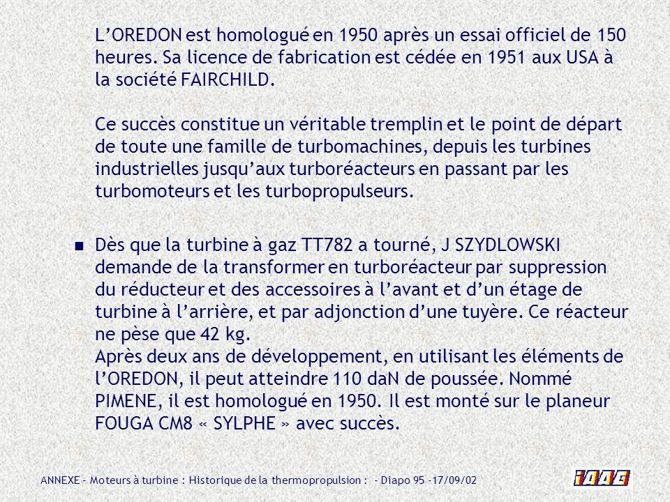 L'OREDON est homologué en 1950 après un essai officiel de 150 heures