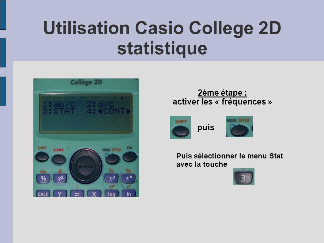 Utilisation Casio College 2D statistique