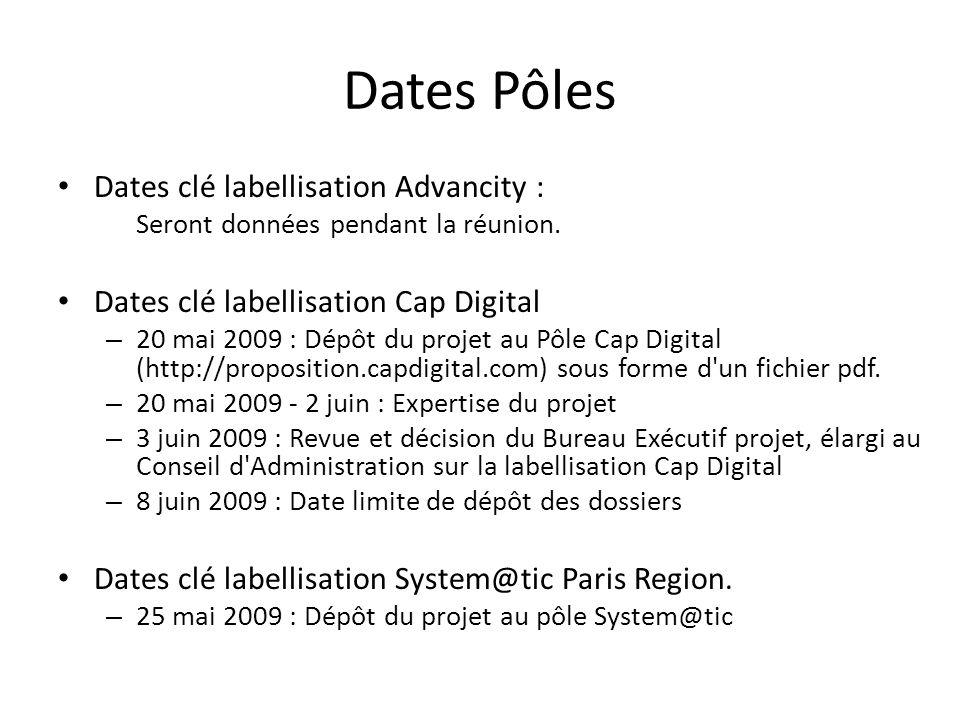 Dates Pôles Dates clé labellisation Advancity :