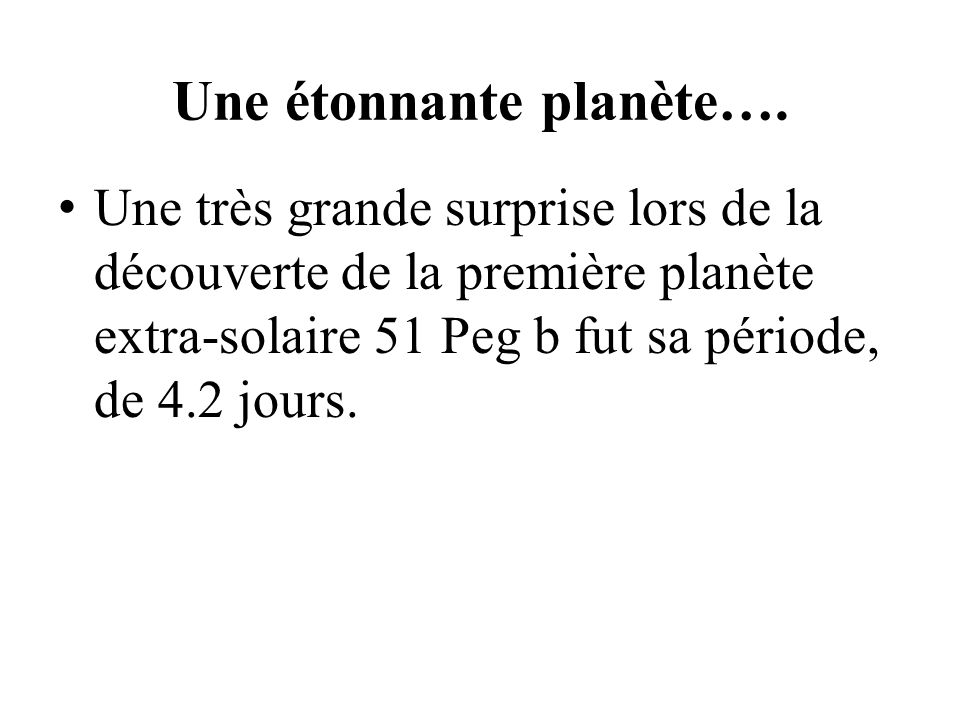 Une étonnante planète….