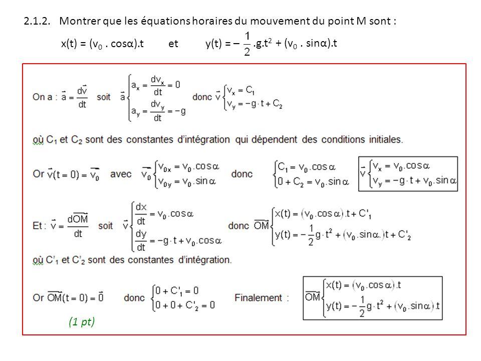 2.1.2. Montrer que les équations horaires du mouvement du point M sont :