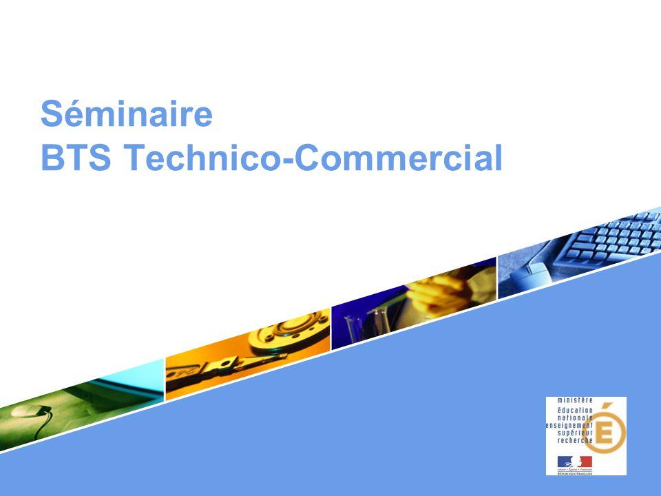 Séminaire BTS Technico-Commercial .