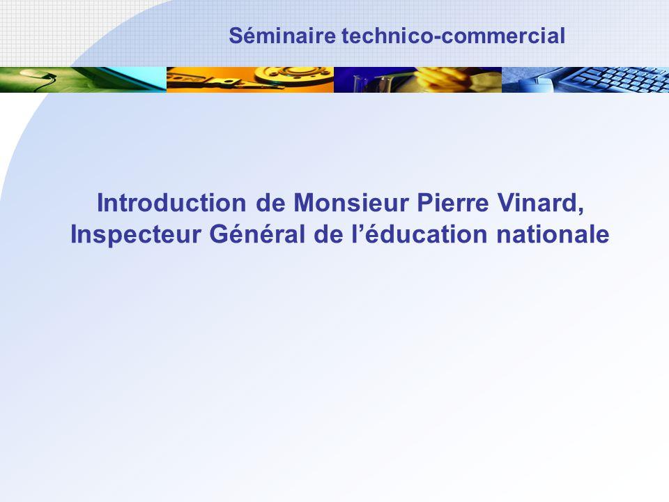 Introduction de Monsieur Pierre Vinard,