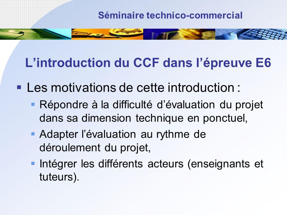 L'introduction du CCF dans l'épreuve E6