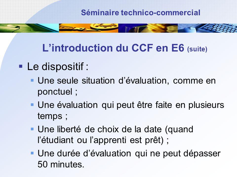 L'introduction du CCF en E6 (suite)