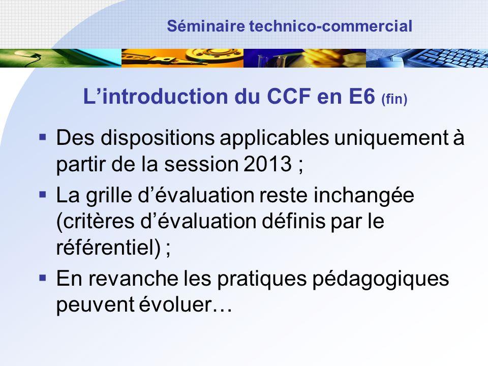 L'introduction du CCF en E6 (fin)