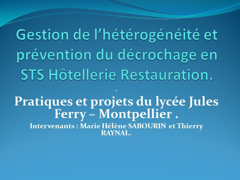Gestion de l'hétérogénéité et prévention du décrochage en STS Hôtellerie Restauration.