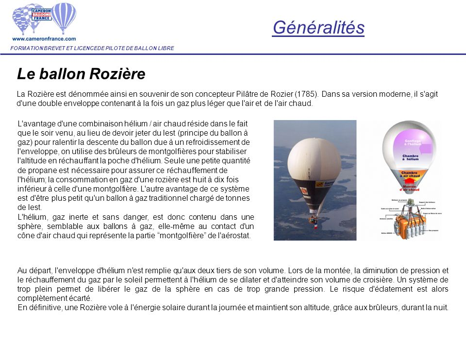 Généralités Le ballon Rozière