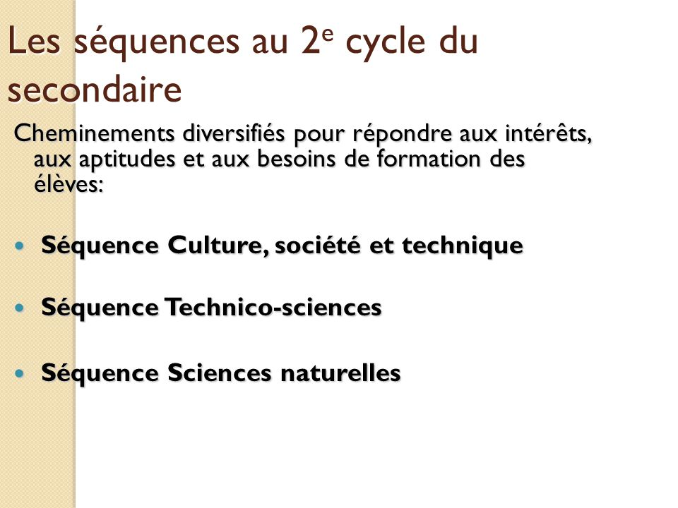 Les séquences au 2e cycle du secondaire