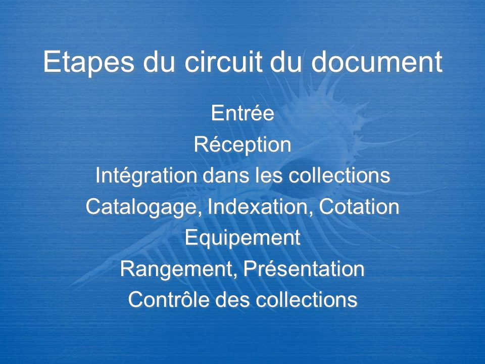 Etapes du circuit du document