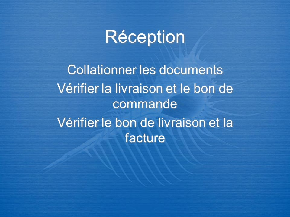 Réception Collationner les documents