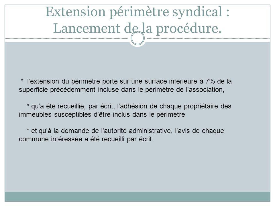Extension périmètre syndical : Lancement de la procédure.