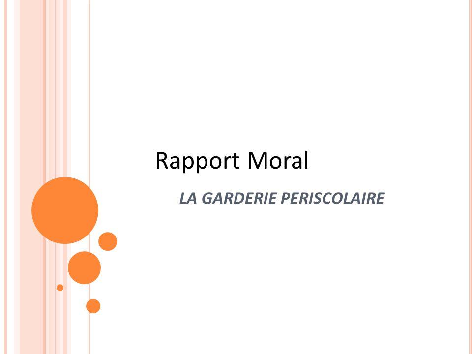 Rapport Moral LA GARDERIE PERISCOLAIRE Sample title page 20