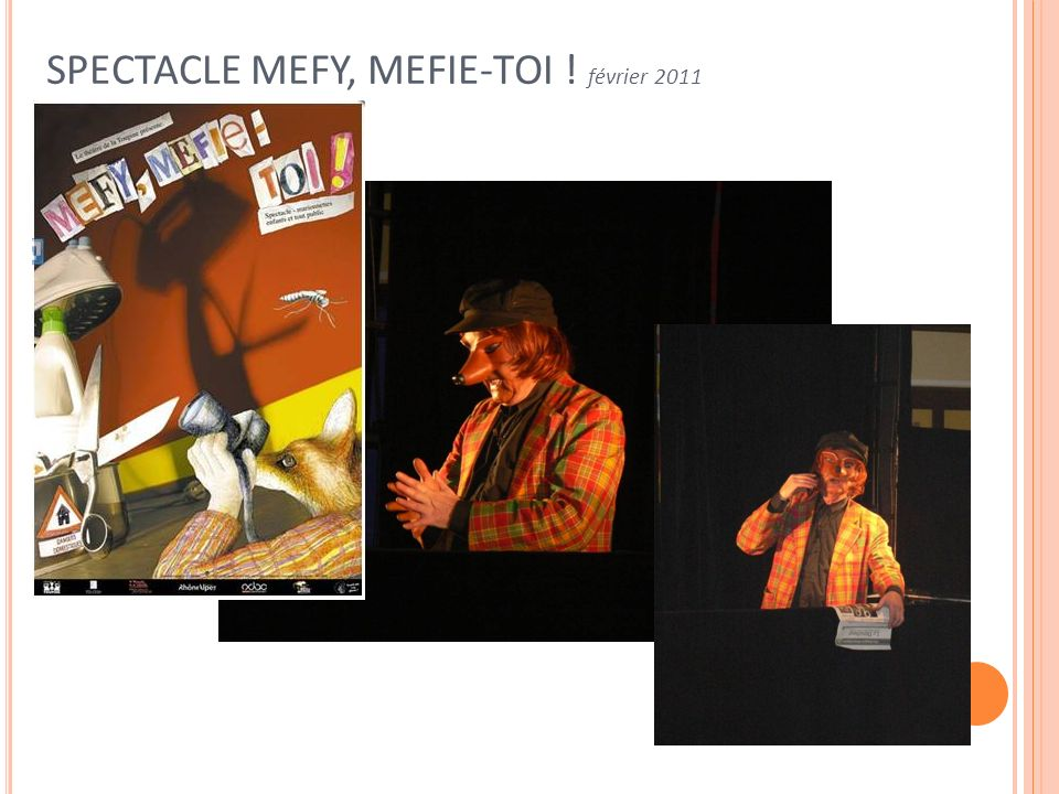 SPECTACLE MEFY, MEFIE-TOI ! février 2011