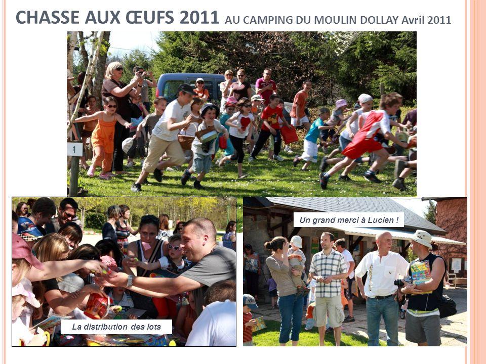 CHASSE AUX ŒUFS 2011 AU CAMPING DU MOULIN DOLLAY Avril 2011
