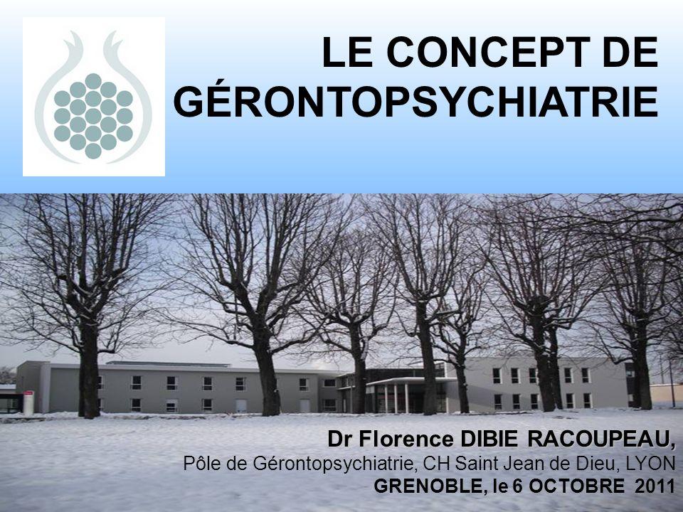 LE CONCEPT DE GÉRONTOPSYCHIATRIE