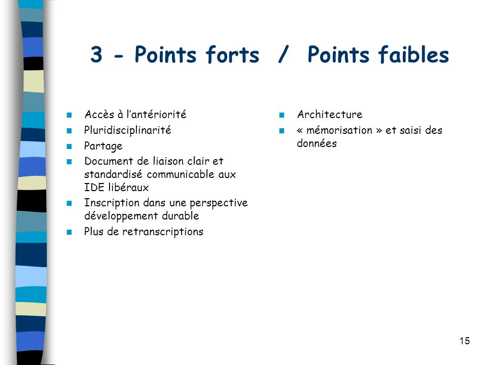 3 - Points forts / Points faibles