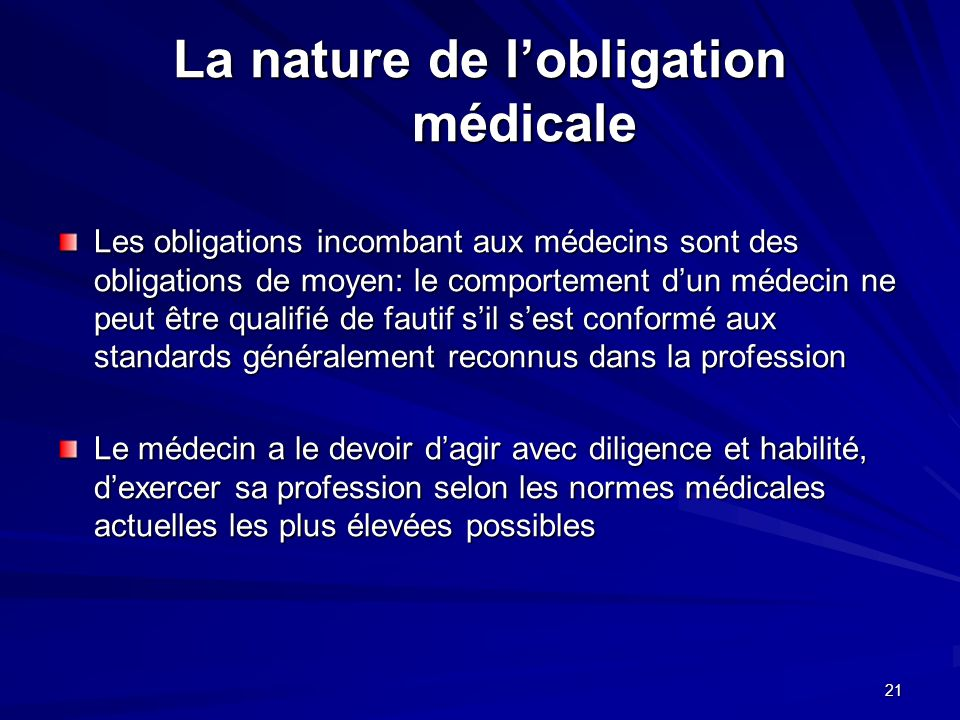 La nature de l'obligation médicale