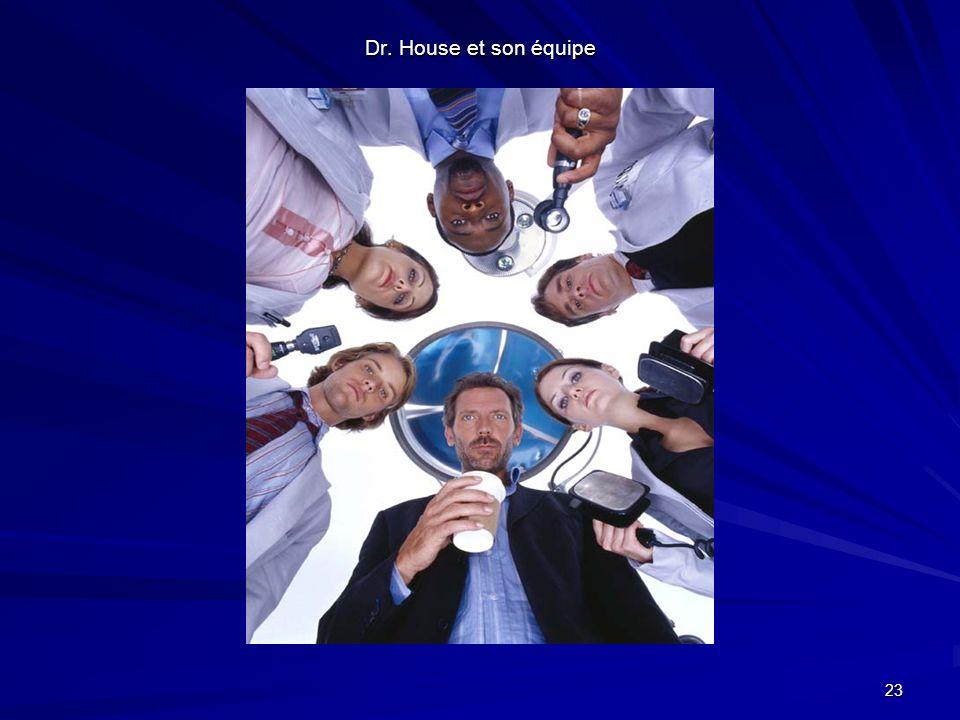 Dr. House et son équipe