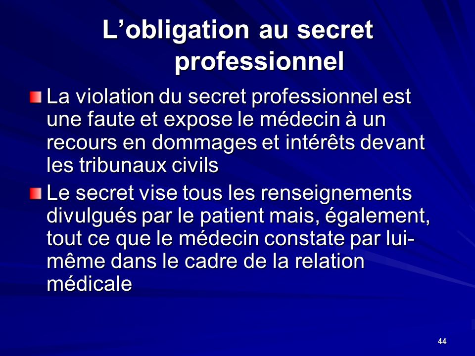 L'obligation au secret professionnel