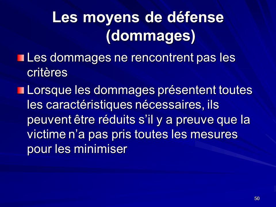 Les moyens de défense (dommages)