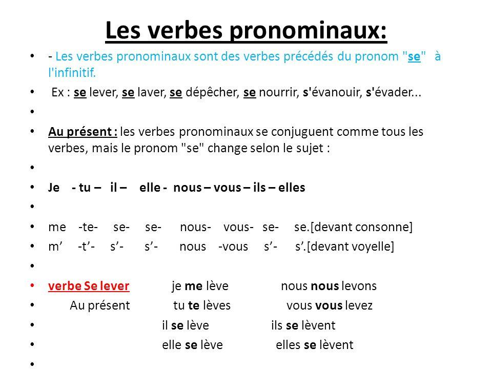 Les verbes pronominaux: