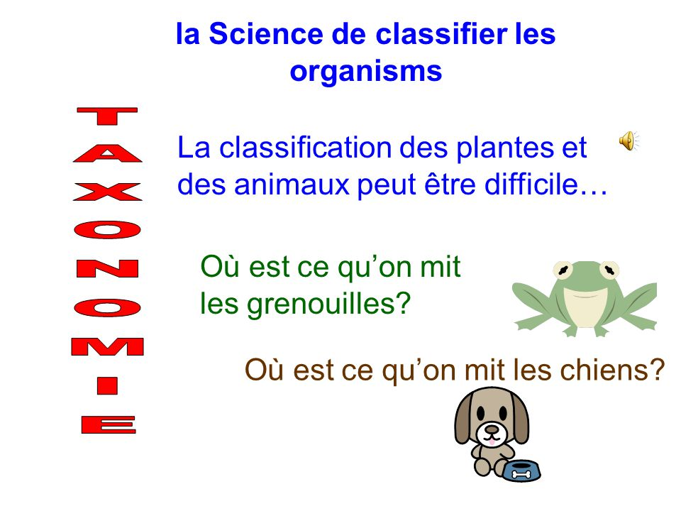 la Science de classifier les organisms