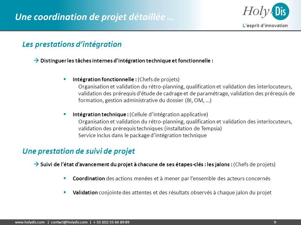 Une coordination de projet détaillée …