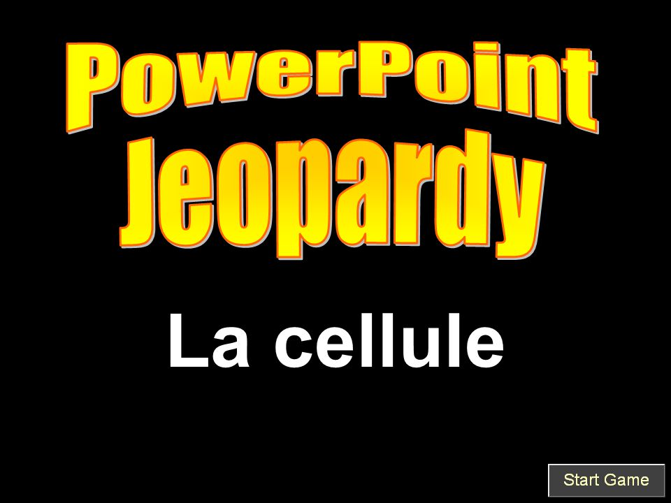 PowerPoint Jeopardy La cellule