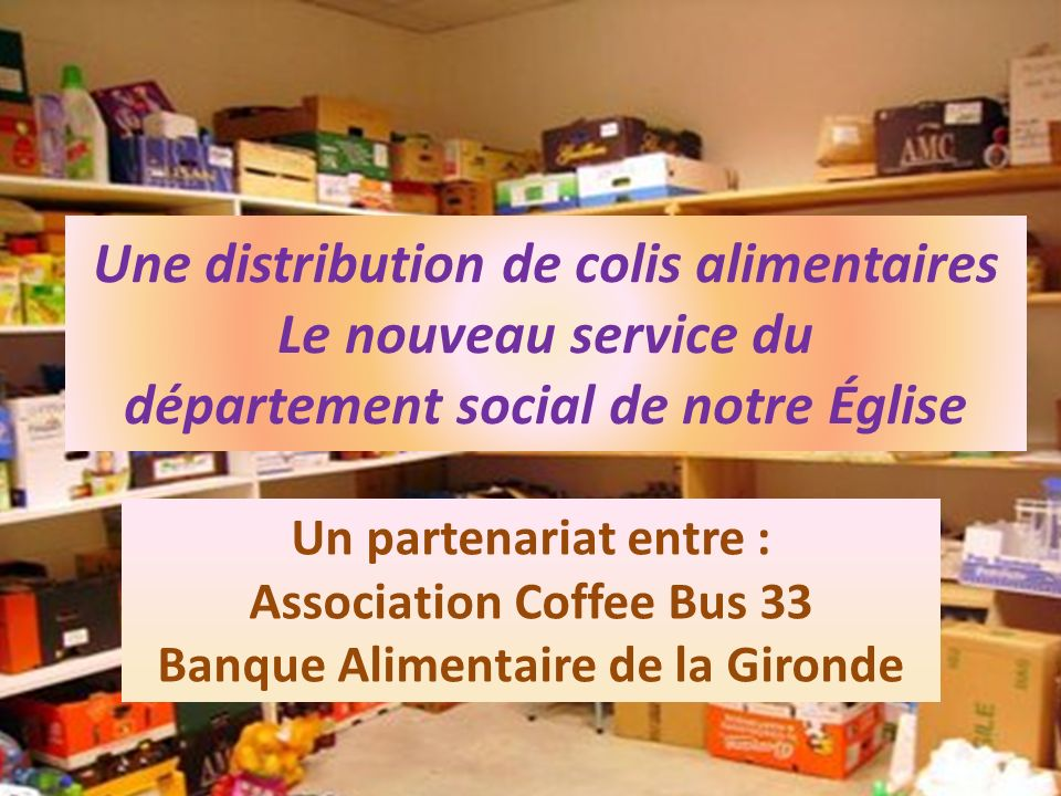 Association Coffee Bus 33 Banque Alimentaire de la Gironde