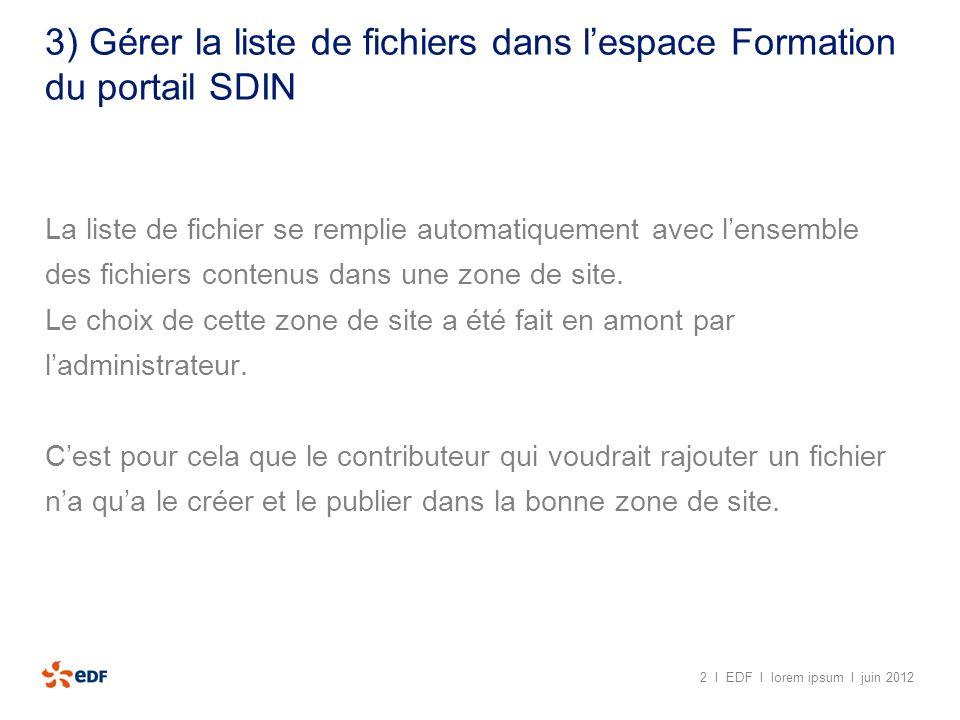 3) Gérer la liste de fichiers dans l'espace Formation du portail SDIN