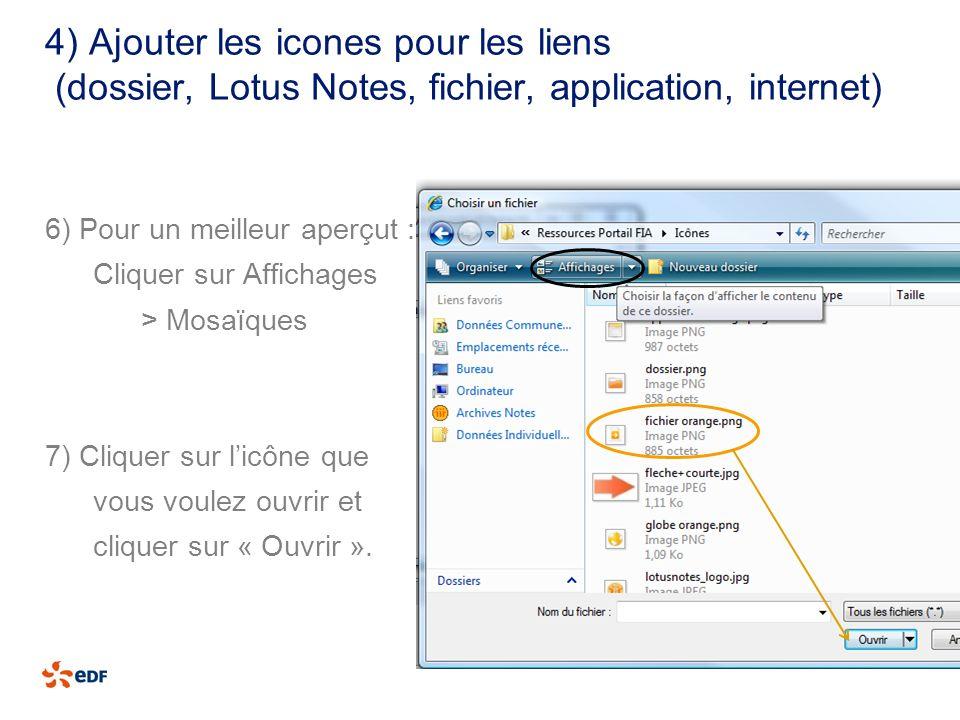 4) Ajouter les icones pour les liens (dossier, Lotus Notes, fichier, application, internet)