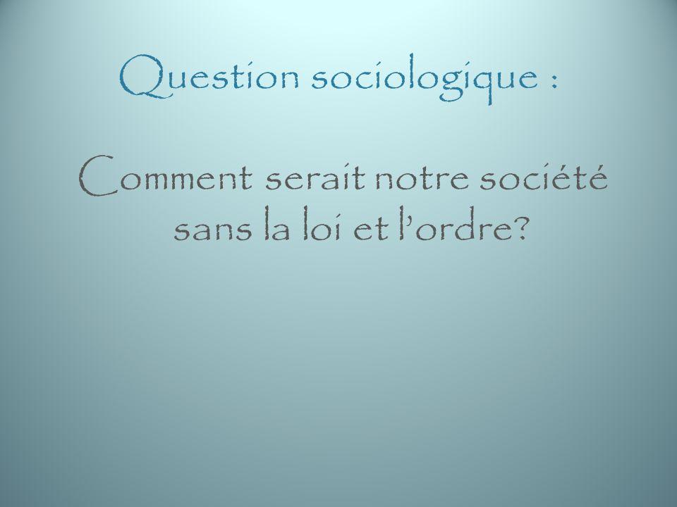 Question sociologique :
