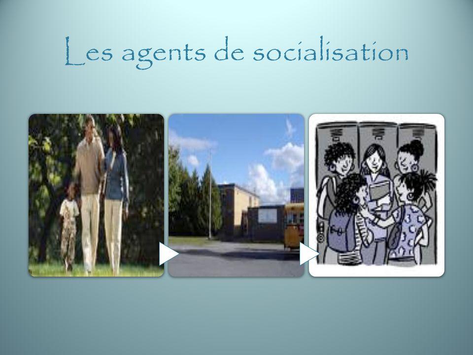 Les agents de socialisation