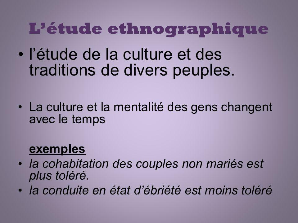 L'étude ethnographique