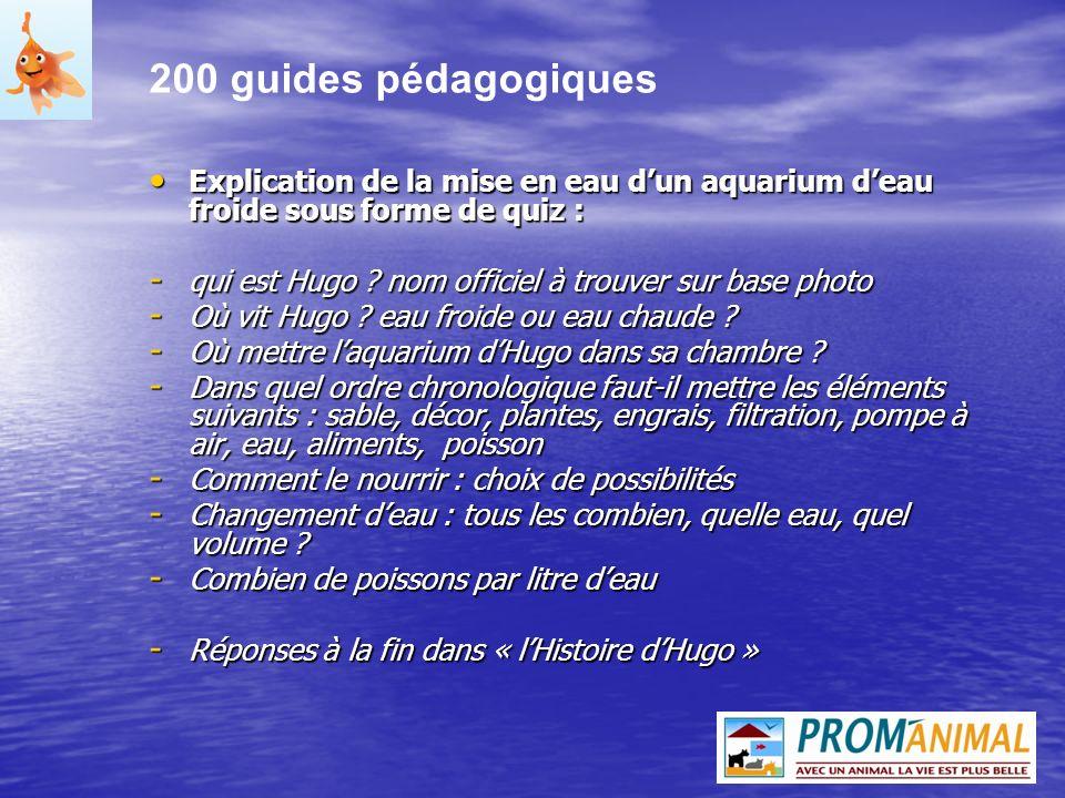 200 guides pédagogiques Explication de la mise en eau d'un aquarium d'eau froide sous forme de quiz :