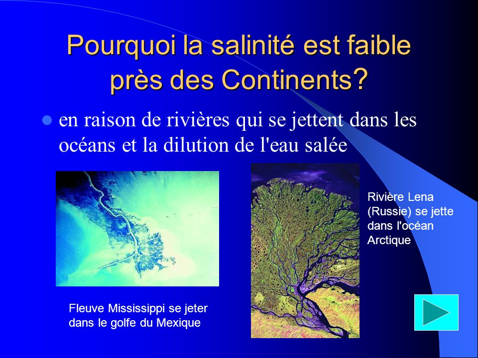 Pourquoi la salinité est faible près des Continents
