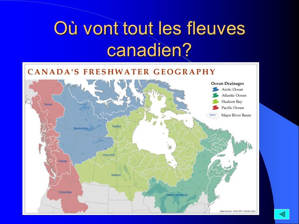 Où vont tout les fleuves canadien